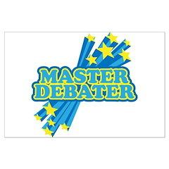 Master Debater Posters