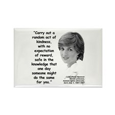 Diana Kindness Quote 3 Rectangle Magnet