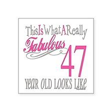"Fabulous 47yearold.png Square Sticker 3"" x 3"""