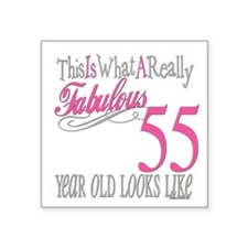 "Fabulous 55yearold.png Square Sticker 3"" x 3"""
