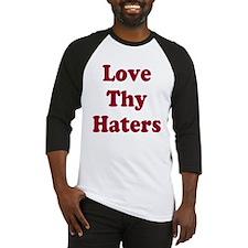Love Thy Haters 2 Baseball Jersey