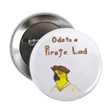 "Ode to a Pirate Lad 2.25"" Button"