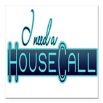 10x10_apparel housecall black.png Square Car Magne