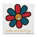 Smile and Let It Go Tile Coaster