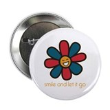 "Smile and Let It Go 2.25"" Button"