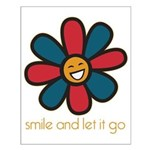 Smile and Let It Go Small Poster
