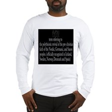 Asatru Definition Long Sleeve T-Shirt