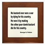 Patton on Winning a War Framed Tile
