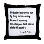 Patton on Winning a War Throw Pillow