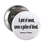Patton Sweat & Blood Quote Button