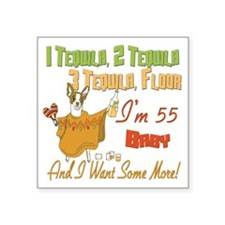 Tequila Birthday 55.png Square Sticker 3