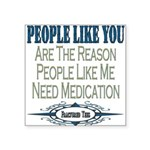 Medication copy.png Square Sticker 3