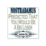 Nostradamus copy.png Square Sticker 3