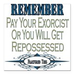 Repossessed copy.png Square Car Magnet 3