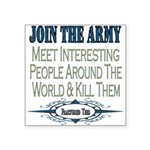 JOINTHE ARMY copy.png Square Sticker 3