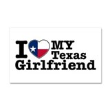 I Love My Texas Girlfriend Car Magnet 20 x 12