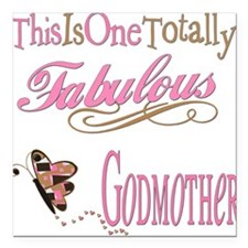 "FabPinkBrowngodmother.png Square Car Magnet 3"" x 3"