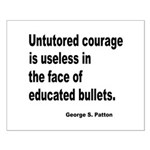 Untutored Courage is Useless Small Poster