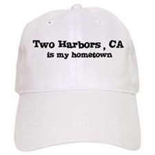 Two Harbors - hometown Baseball Cap