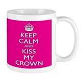 Pageant Princess  Tasse - Kiss My Crown