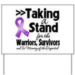 Stand GIST Cancer Yard Sign