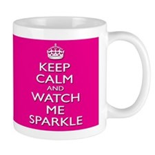 Pageant Princess Mug - Watch Me Sparkle