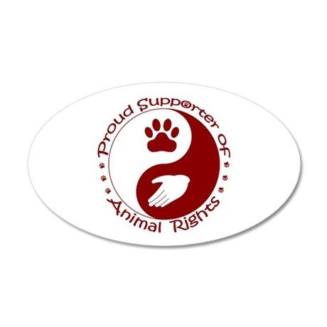 Supporter of Animal Rights 35x21 Oval Wall Decal