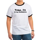 Yreka - hometown T