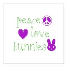 "PeaceLoveBunnies.png Square Car Magnet 3"" x 3"""