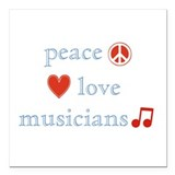 "PeaceLoveMusicians.png Square Car Magnet 3"" x 3"""