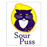 Funny Sour Puss Cat Small Poster