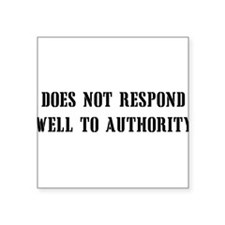 """antiauthority01x.png Square Sticker 3"""" x 3"""""""