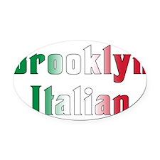 Brooklyn Italian.white.png Oval Car Magnet