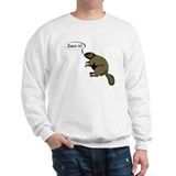 Dam It! Sweatshirt