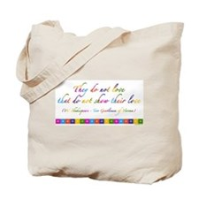 """They do not love..."" quote Tote Bag"