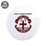 "DUI - Fort Carson MEDDAC with Text 3.5"" Button (10"