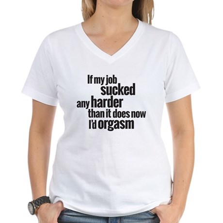 job sucked Women's V-Neck T-Shirt