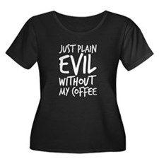 Evil without coffee T