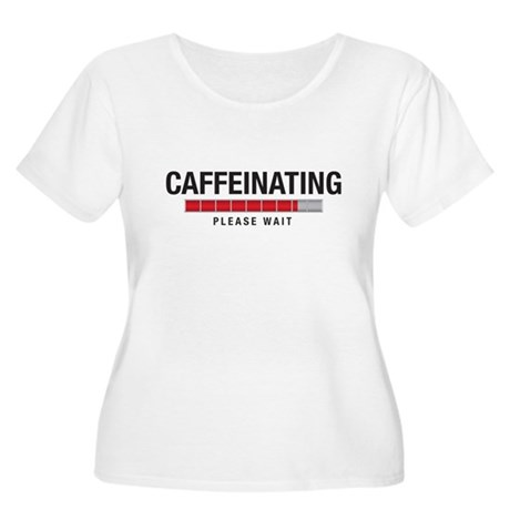 Caffeinating Women's Plus Size Scoop Neck T-Shirt