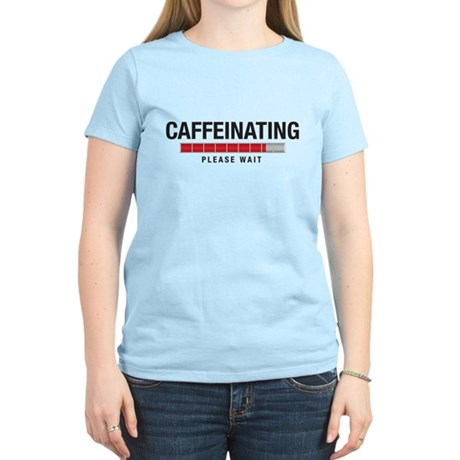 Caffeinating Women's Light T-Shirt
