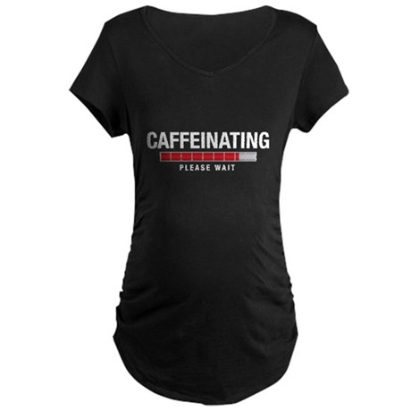 Caffeinating Maternity Dark T-Shirt