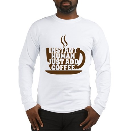 instant human Long Sleeve T-Shirt