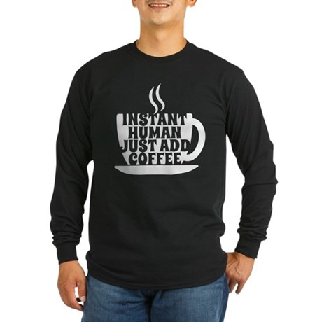 instant human Long Sleeve Dark T-Shirt
