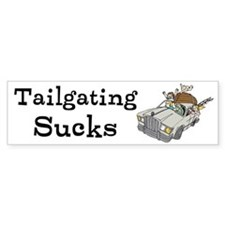 Tailgating Sucks Custom Bumper Sticker
