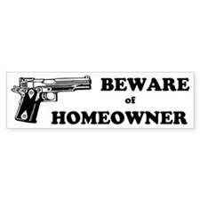 Beware of Homeowner Custom Bumper Sticker