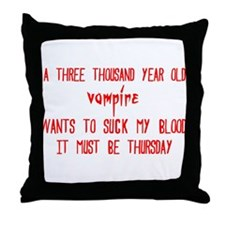 must be thursday Throw Pillow