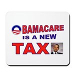 OBAMACARE TAX.jpg Mousepad