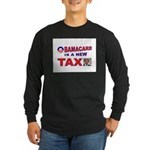 OBAMACARE TAX.jpg Long Sleeve Dark T-Shirt