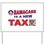 OBAMACARE TAX.jpg Yard Sign