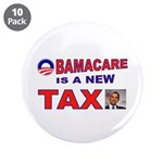 "OBAMACARE TAX.jpg 3.5"" Button (10 pack)"
